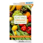 Eating Organic on a Budget is Now Available on Amazon