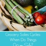 Grocery Sales Cycles – When Do Things Go on Sale?