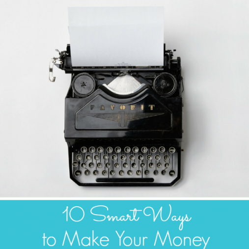 10 smart ways to make your money work for you