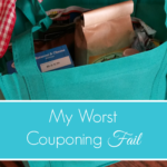 My Worst Couponing Fail