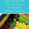 #1 Tip That Will Save You Money on Groceries