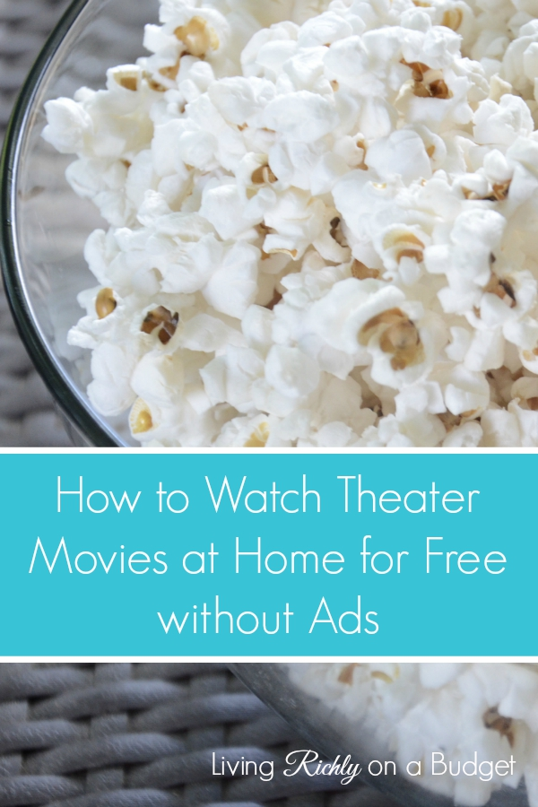 How to watch theater movies at home without ads