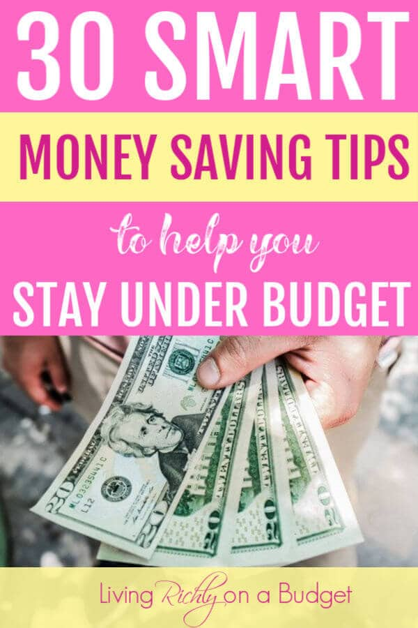 30 Smart Money Saving Tips to Help You Stay Under Budget