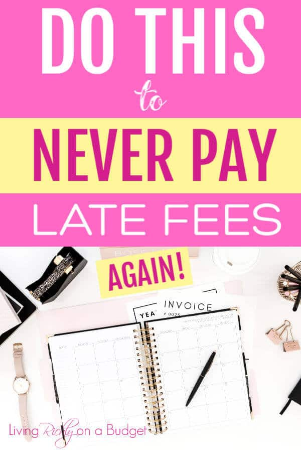 never pay late fees